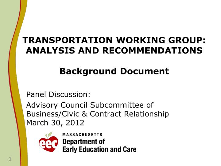 transportation working group analysis and recommendations background document n.