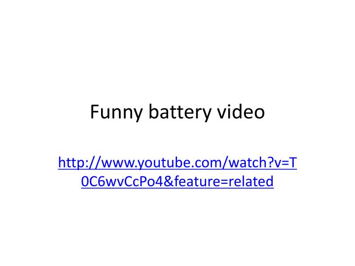 funny battery video n.