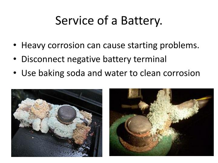Service of a Battery.