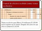 control de efectivo recibido contra ventas en efectivo