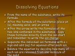 dissolving equations