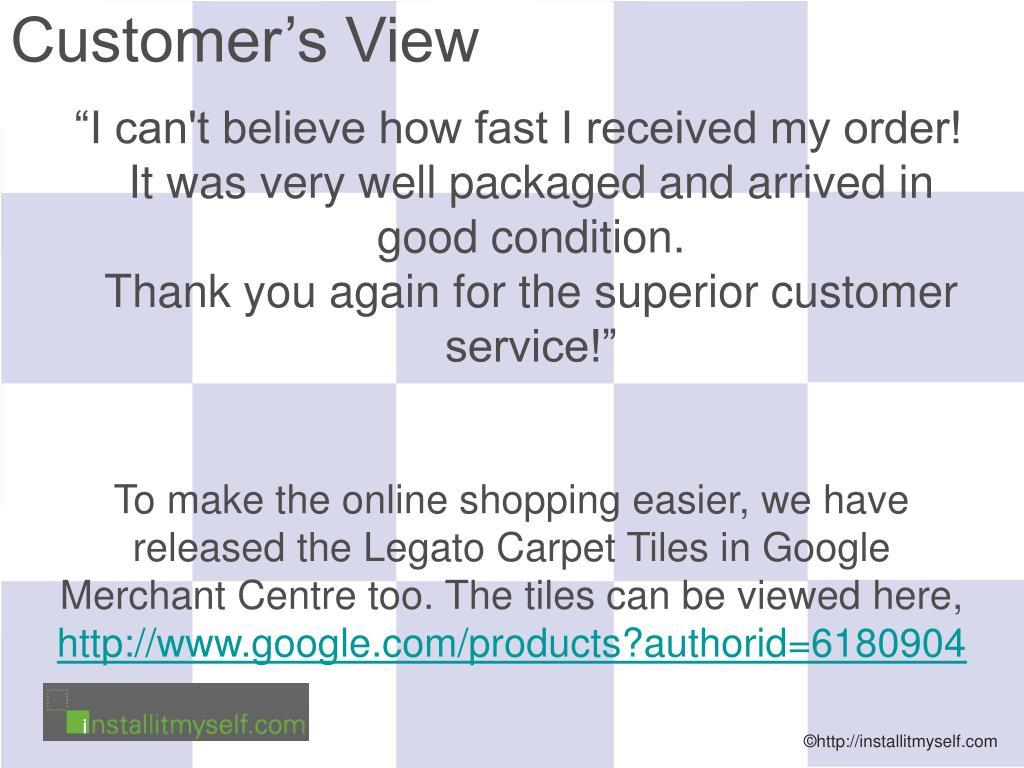 Customer's View