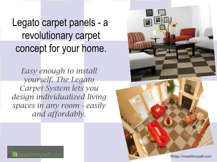 Legato carpet panels - a revolutionary carpet concept for your home.