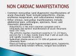 non cardiac manifestations