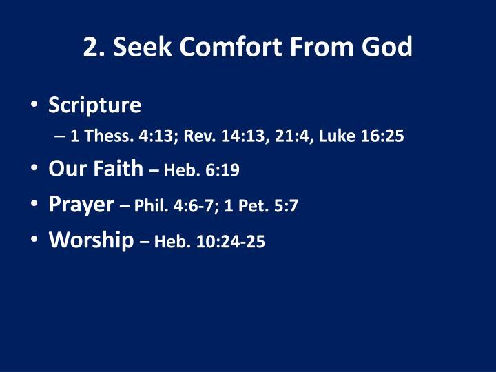 2. Seek Comfort From God