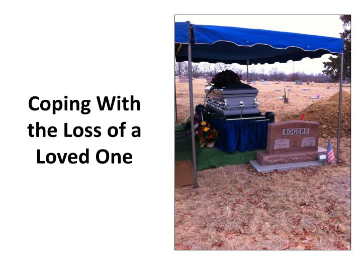 coping with the loss of a loved one n.