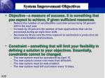 system improvement objectives