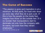 the curse of success