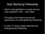 god glorifying fellowship