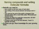 naming compounds and writing molecular formulas