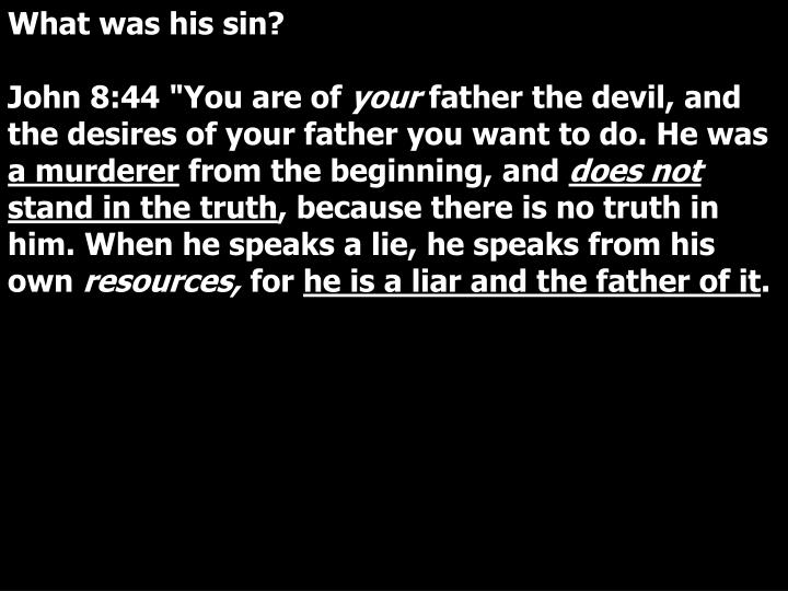 What was his sin?
