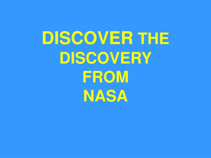 Discover the discovery from nasa