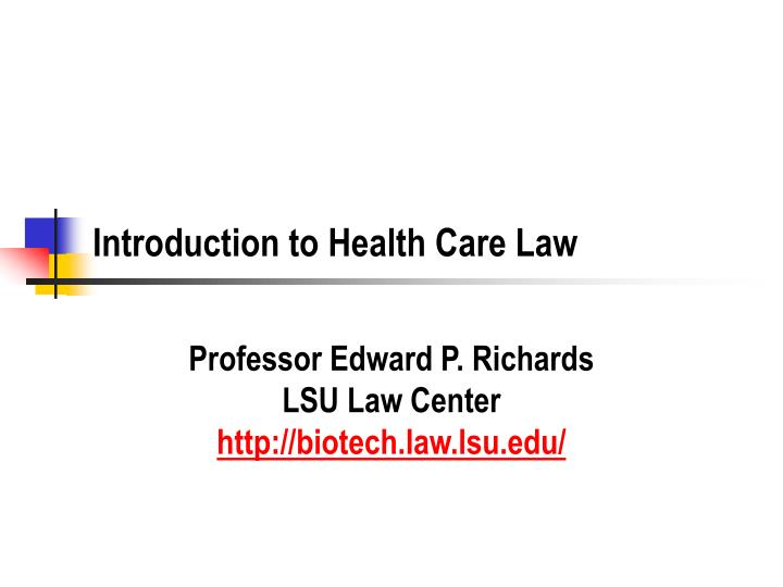 introduction to health care law n.