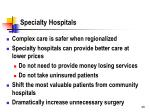 specialty hospitals