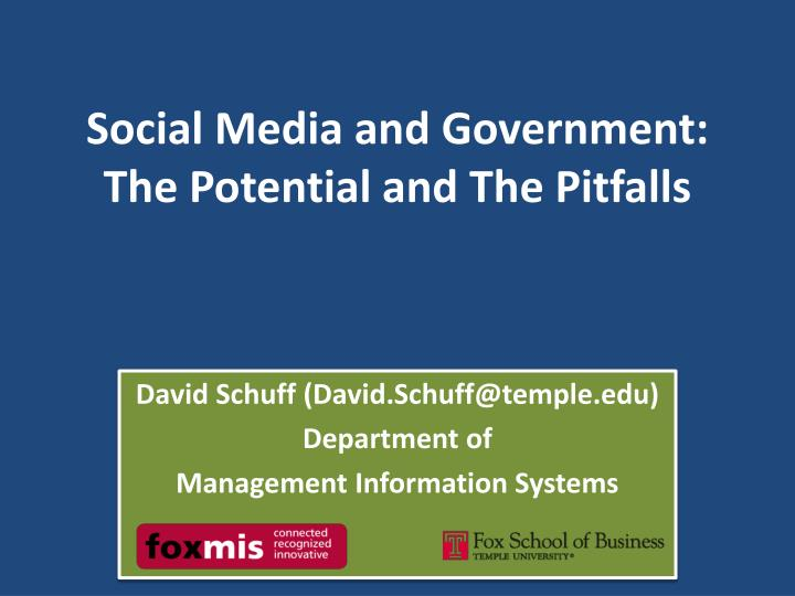 social media and government the potential and the pitfalls n.