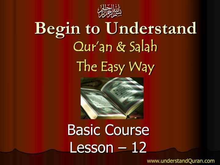 begin to understand qur an salah the easy way n.