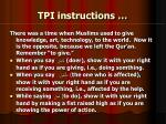 tpi instructions