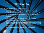 windows av
