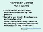 new trend in contract manufacturing