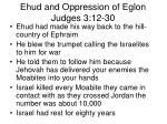 ehud and oppression of eglon judges 3 12 306