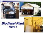 biodiesel plant mark i