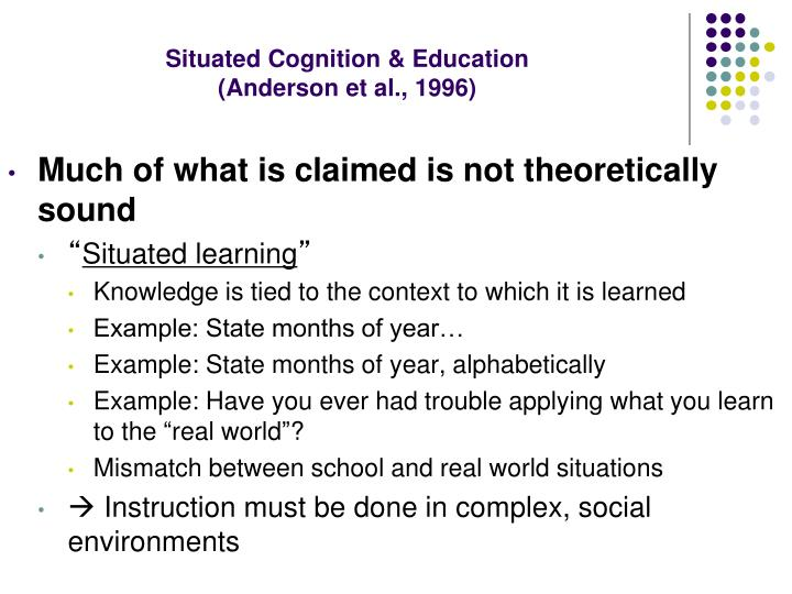Situated Cognition & Education