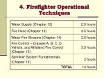 4 firefighter operational techniques