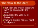 the moral to the story