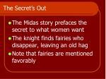 the secret s out