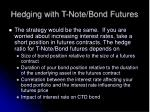 hedging with t note bond futures