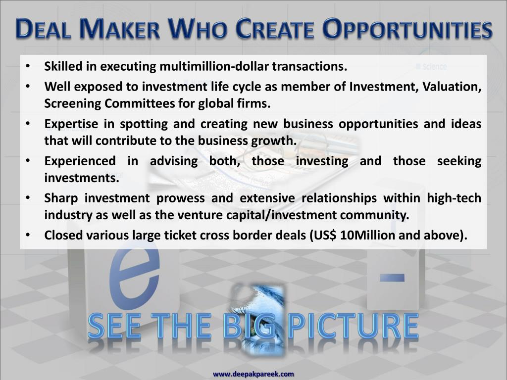 Deal Maker Who Create Opportunities