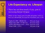 life expectancy vs lifespan