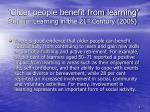 older people benefit from learning source learning in the 21 st century 2005