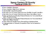 space centers of gravity tactical cog 2