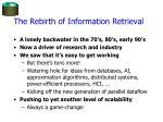 the rebirth of information retrieval