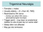 trigeminal neuralgia1