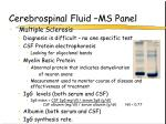cerebrospinal fluid ms panel