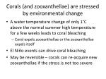 corals and zooxanthellae are stressed by environmental change