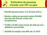estimativa de pessoas vivendo com hiv no pa s