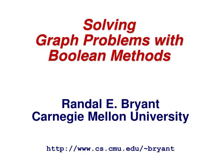 solving graph problems with boolean methods