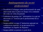 am nagements du secret professionnel
