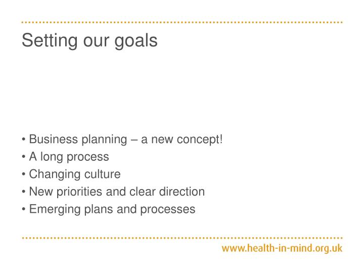 Setting our goals