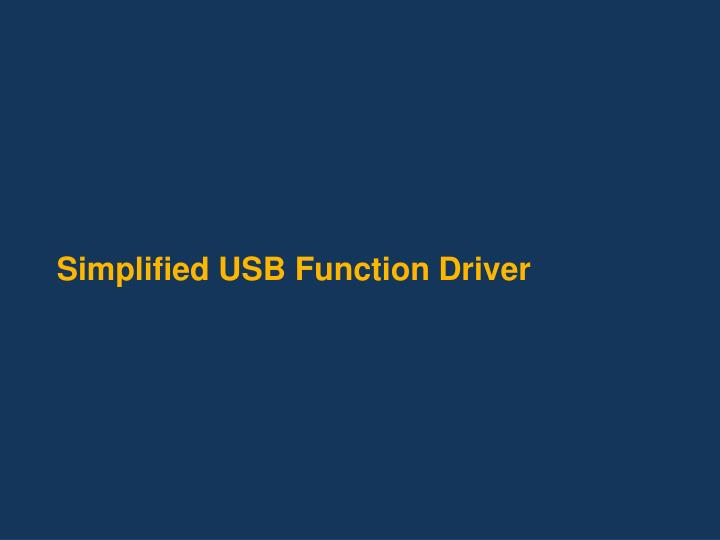 simplified usb function driver n.