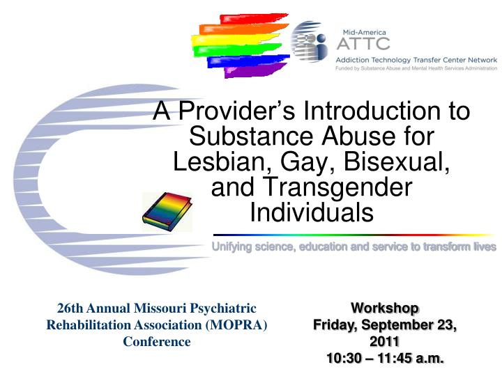a provider s introduction to substance abuse for lesbian gay bisexual and transgender individuals n.