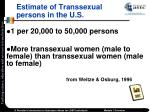 estimate of transsexual persons in the u s