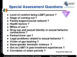 special assessment questions