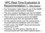 hpc real time evaluation recommendation 1 mike bodner