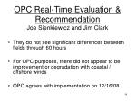 opc real time evaluation recommendation joe sienkiewicz and jim clark
