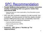 spc recommendation