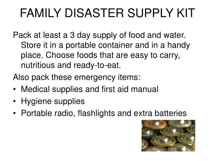 Family disaster supply kit